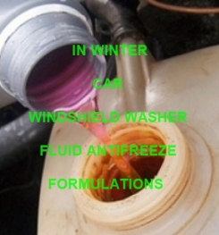 COLD WEATHER WINDSHIELD WASHER FLUID ANTIFREEZE FORMULATION AND PRODUCTION PROCESS