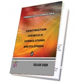 CONSTRUCTION CHEMICALS FORMULATIONS ENCYCLOPEDIA 2