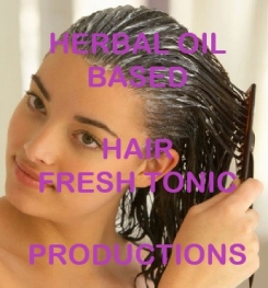 Herbal Oil Based Hair Fresh Tonic Formulation And Production