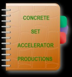 Concrete Set Accelerator Formulation And Production