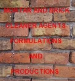 Mortar And Brick Cleaning Fluid Formulation And Production Process