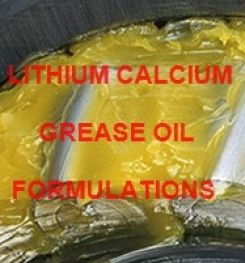 LITHIUM CALCIUM LUBRICATING GREASE OIL FORMULATION AND PRODUCTION PROCESS