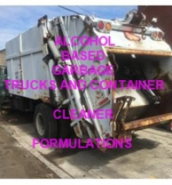 Alcohol Based Garbage Trucks And Containers Cleaning And Disinfecting Liquid Formulation And Production Process