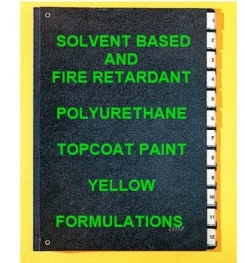 Solvent Based And Fire Retardant Polyurethane Topcoat Paint Yellow Formulation And Production