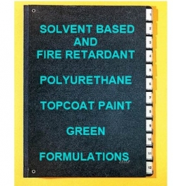 Solvent Based And Fire Retardant Polyurethane Topcoat Paint Green Formulation And Production