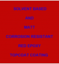 Solvent Based And Matt Corrosion Resistant Red Epoxy Topcoat Coating Formulation And Production