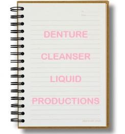 Denture Cleanser Liquid Formulation And Production