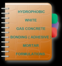Hydrophobic White Gas Concrete Bonding ( Adhesive ) Mortar Formulation And Production