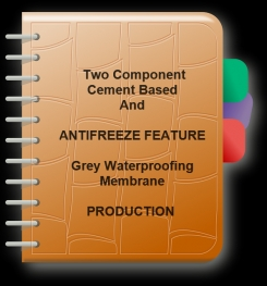 Two Component Cement Based And Antifreeze Feature Grey Waterproofing Membrane Formulation And Production