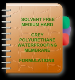 Two Component And Solvent Free Medium Hard Grey Polyurethane Waterproofing Membrane Formulation And Production