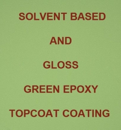 Solvent Based And Gloss Green Epoxy Topcoat Coating Formulation And Production